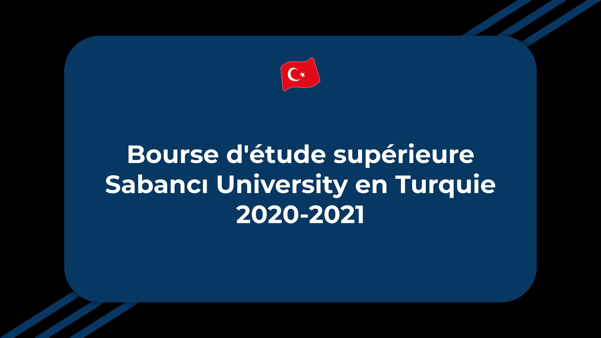 Bourse d'étude supérieure Sabancı University