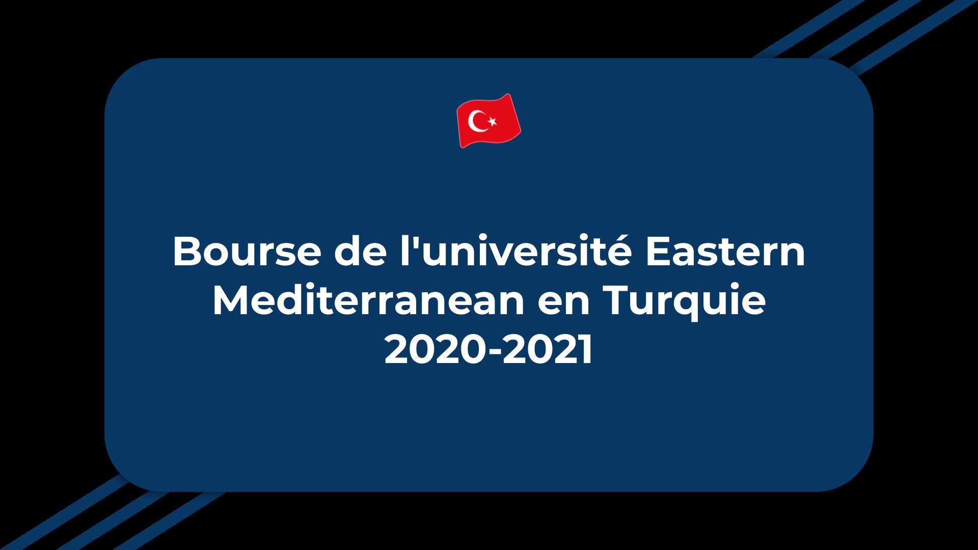 Bourse université Eastern Mediterranean