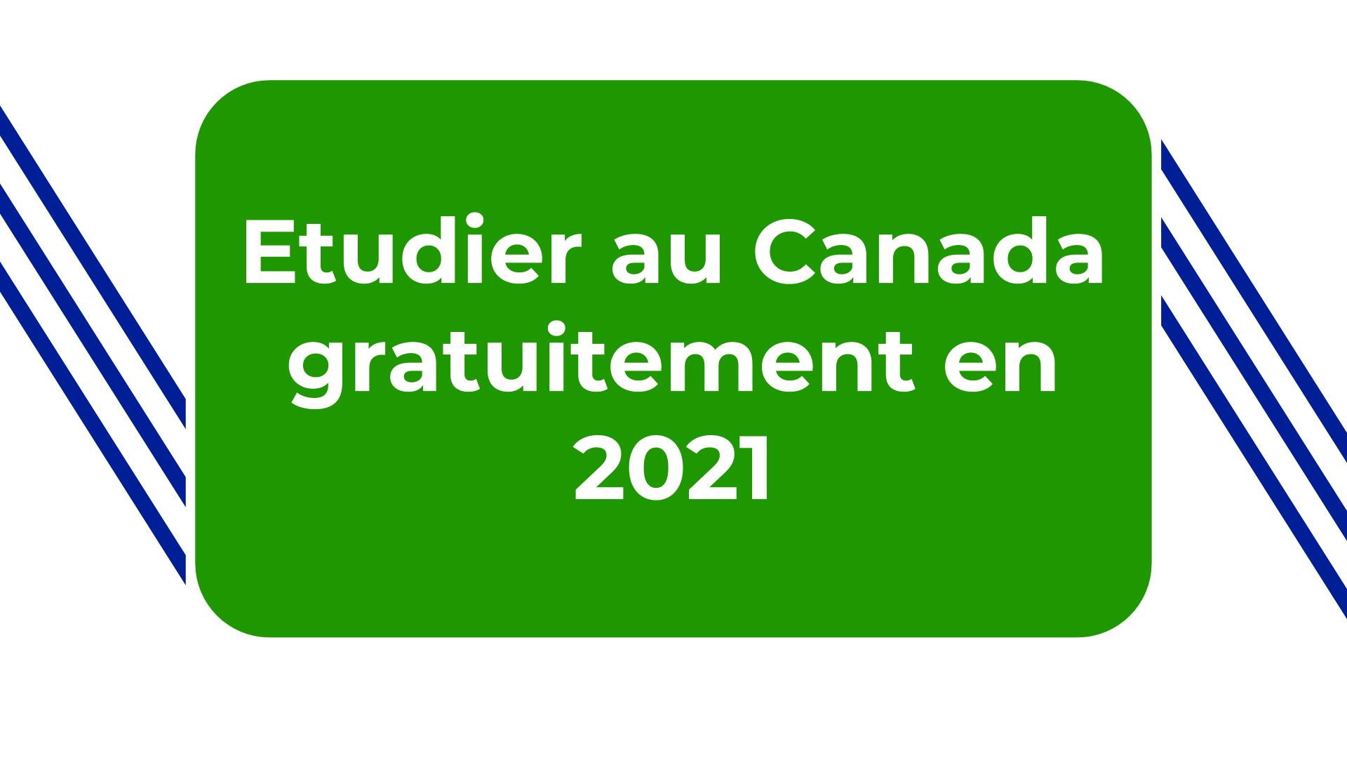 Etudier au Canada gratuitement