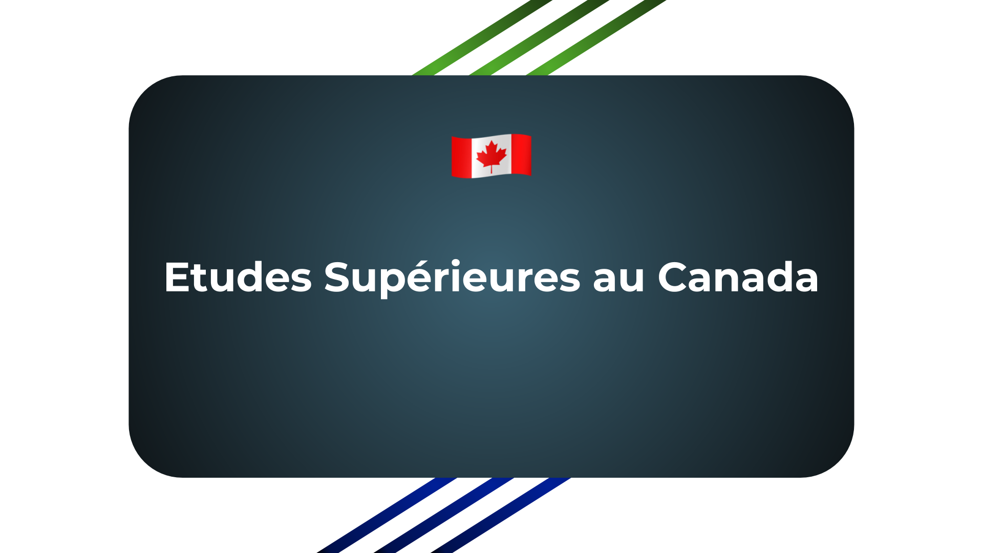 Etudes Supérieures au Canada