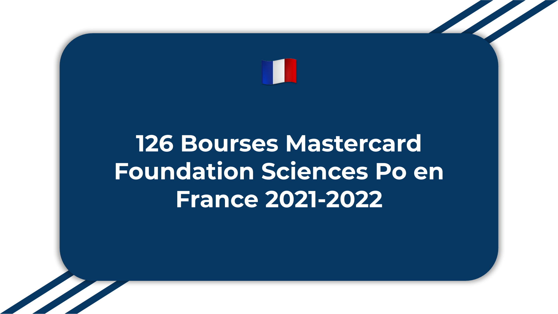 126 Bourses Mastercard Foundation Sciences Po