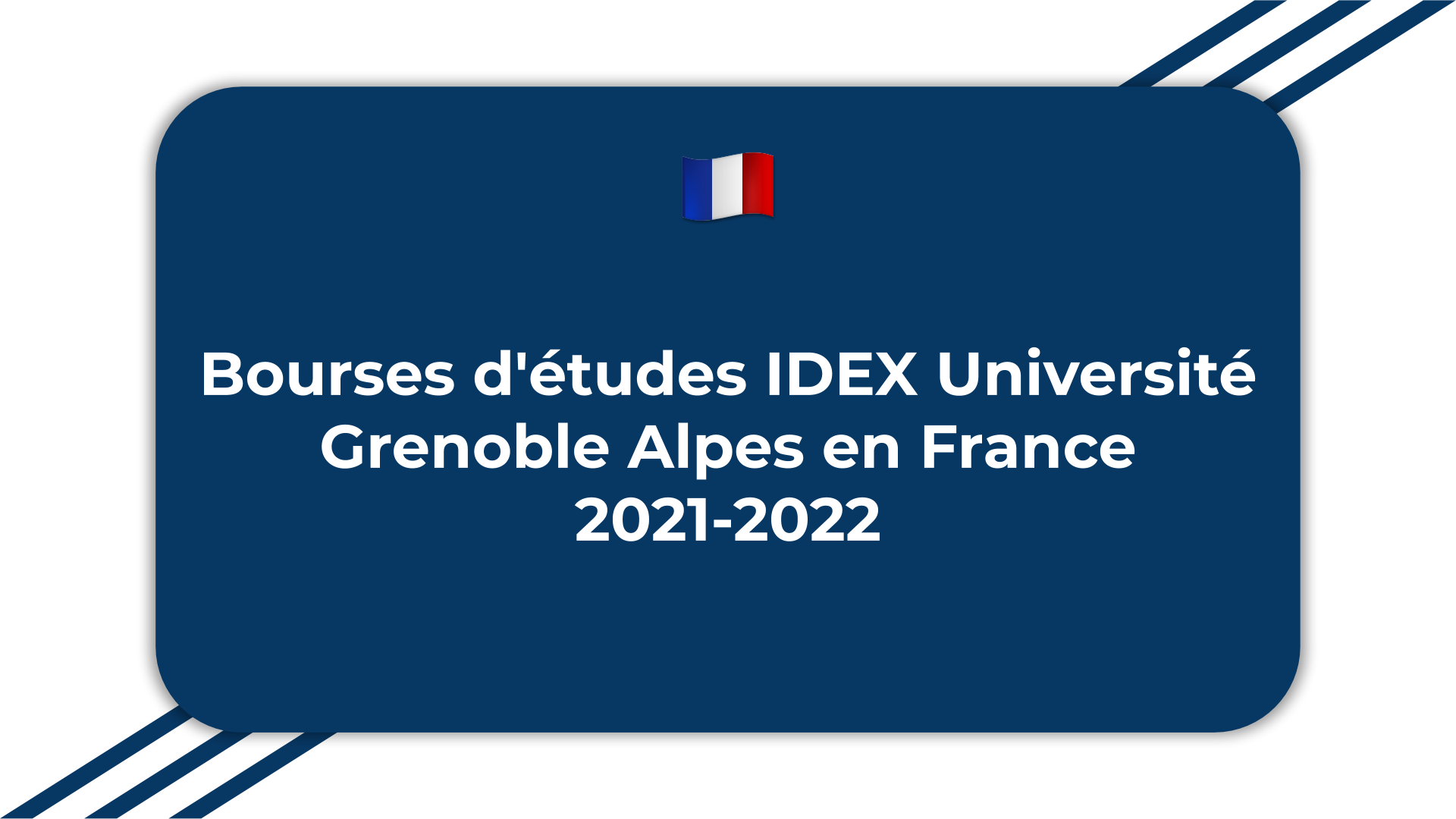 Bourses d'études IDEX Université Grenoble Alpes
