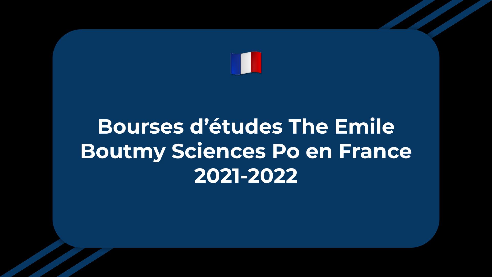 Bourses d'études The Emile Boutmy Sciences Po