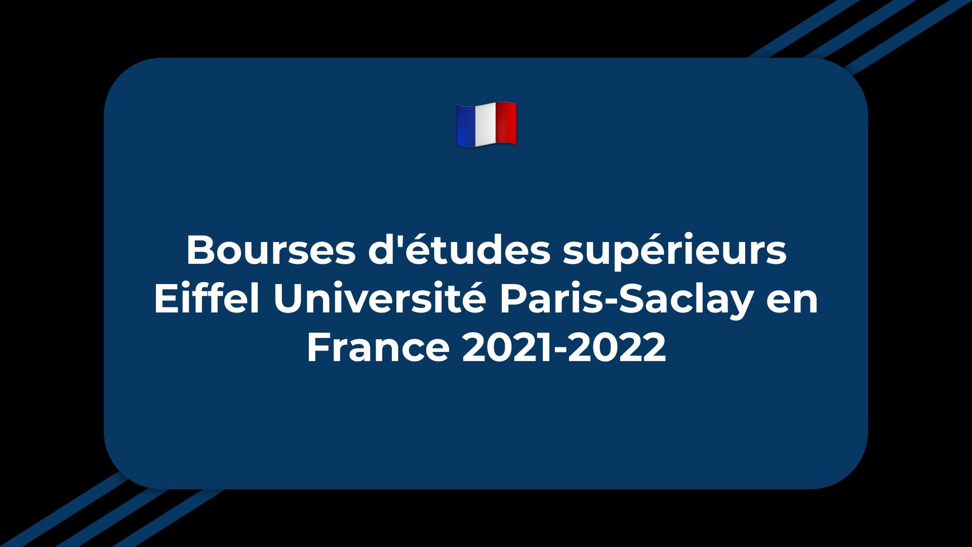 Bourses d'études supérieurs Eiffel Université Paris-Saclay