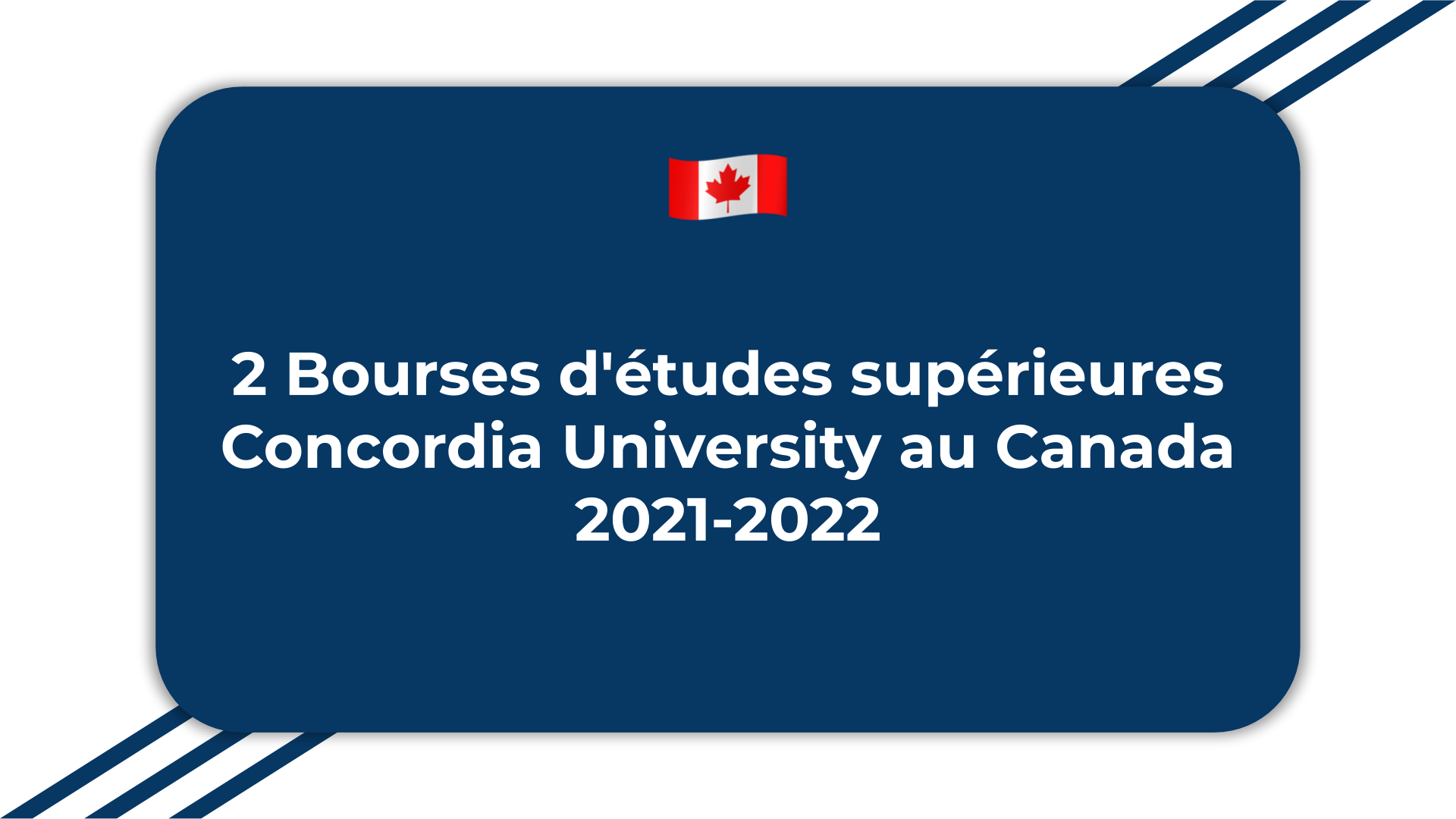 2 Bourses d'études supérieures Concordia University