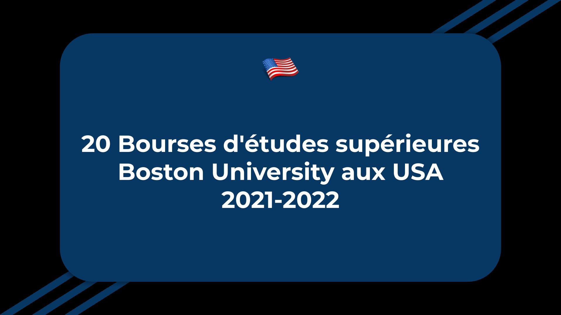 20 Bourses d'études supérieures Boston University