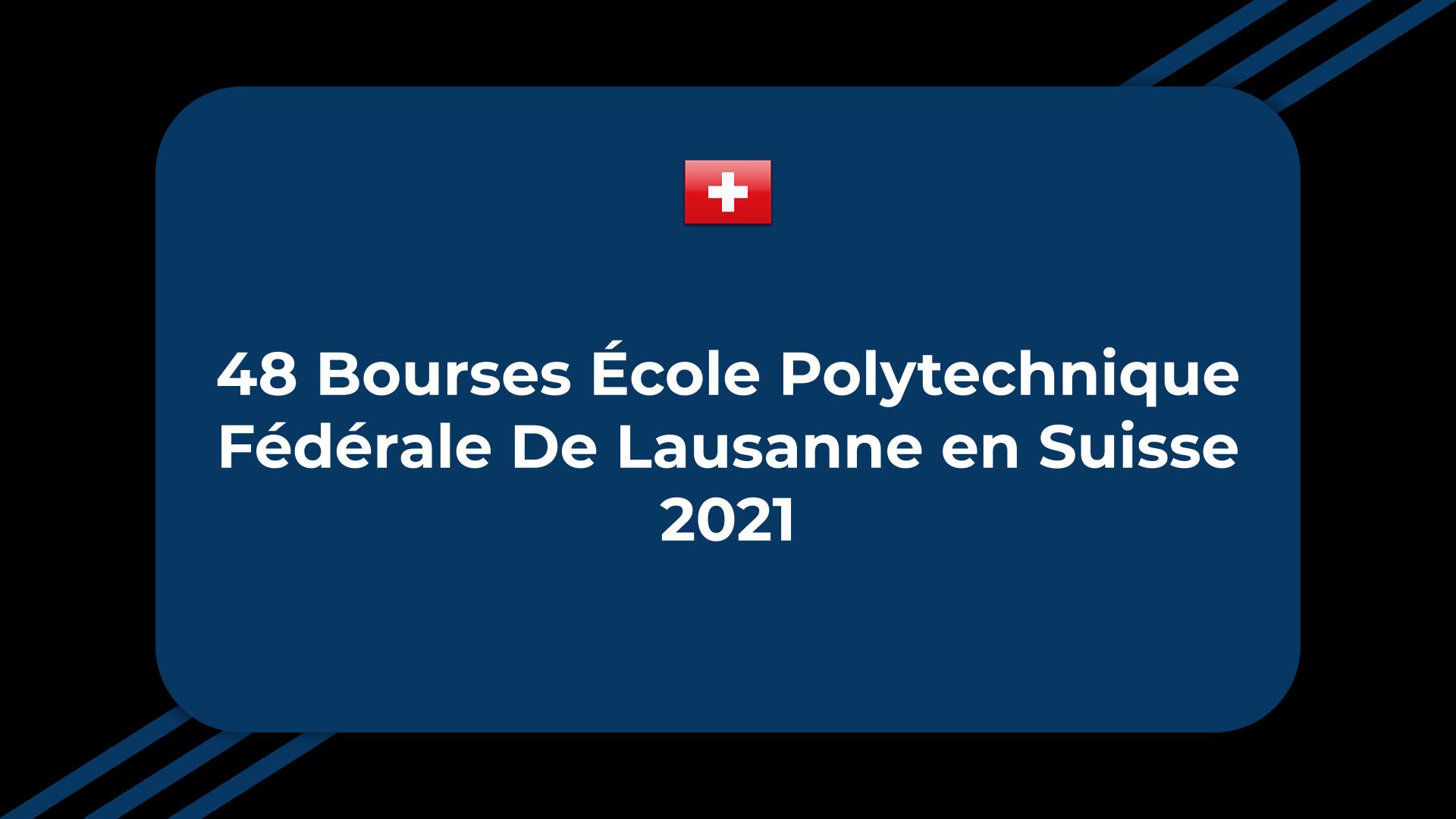 Bourses École Polytechnique Fédérale De Lausanne