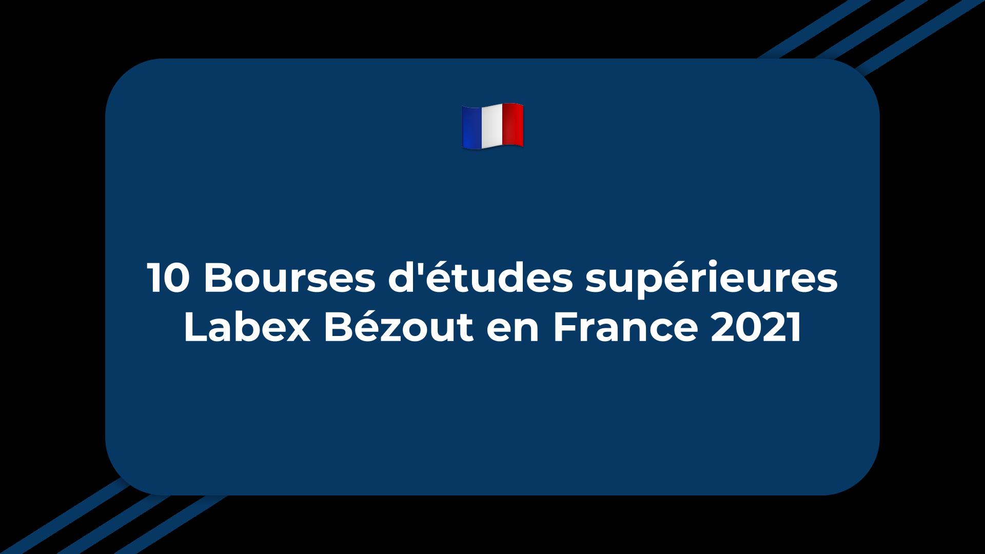 Bourses d'études supérieures Labex Bézout