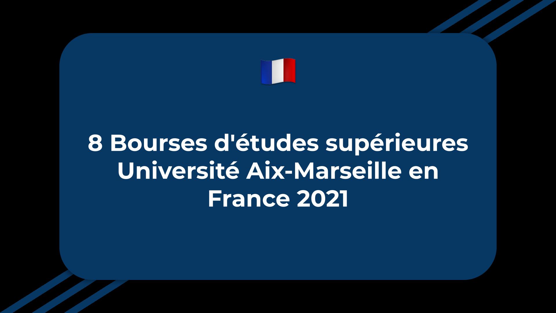 Bourses d'études supérieures Université Aix-Marseille