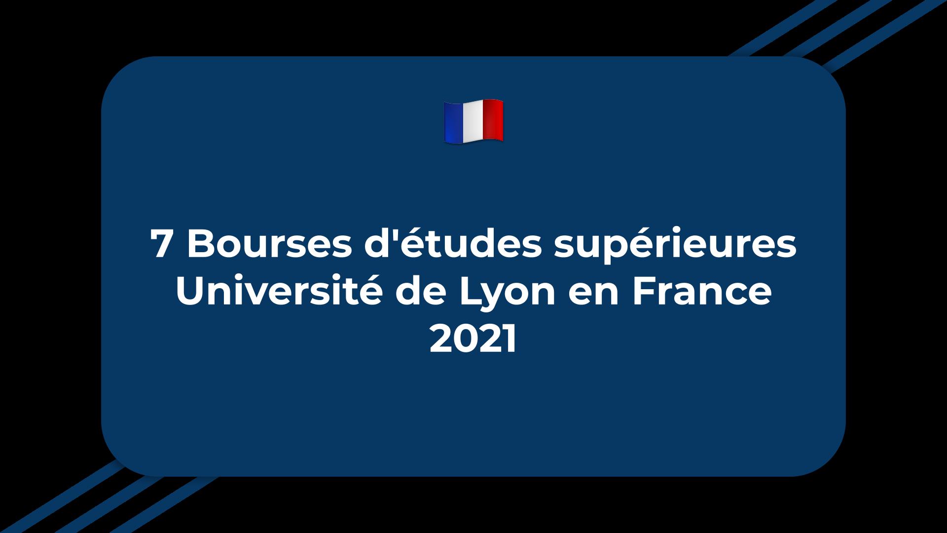 Bourses d'études supérieures Université de Lyon