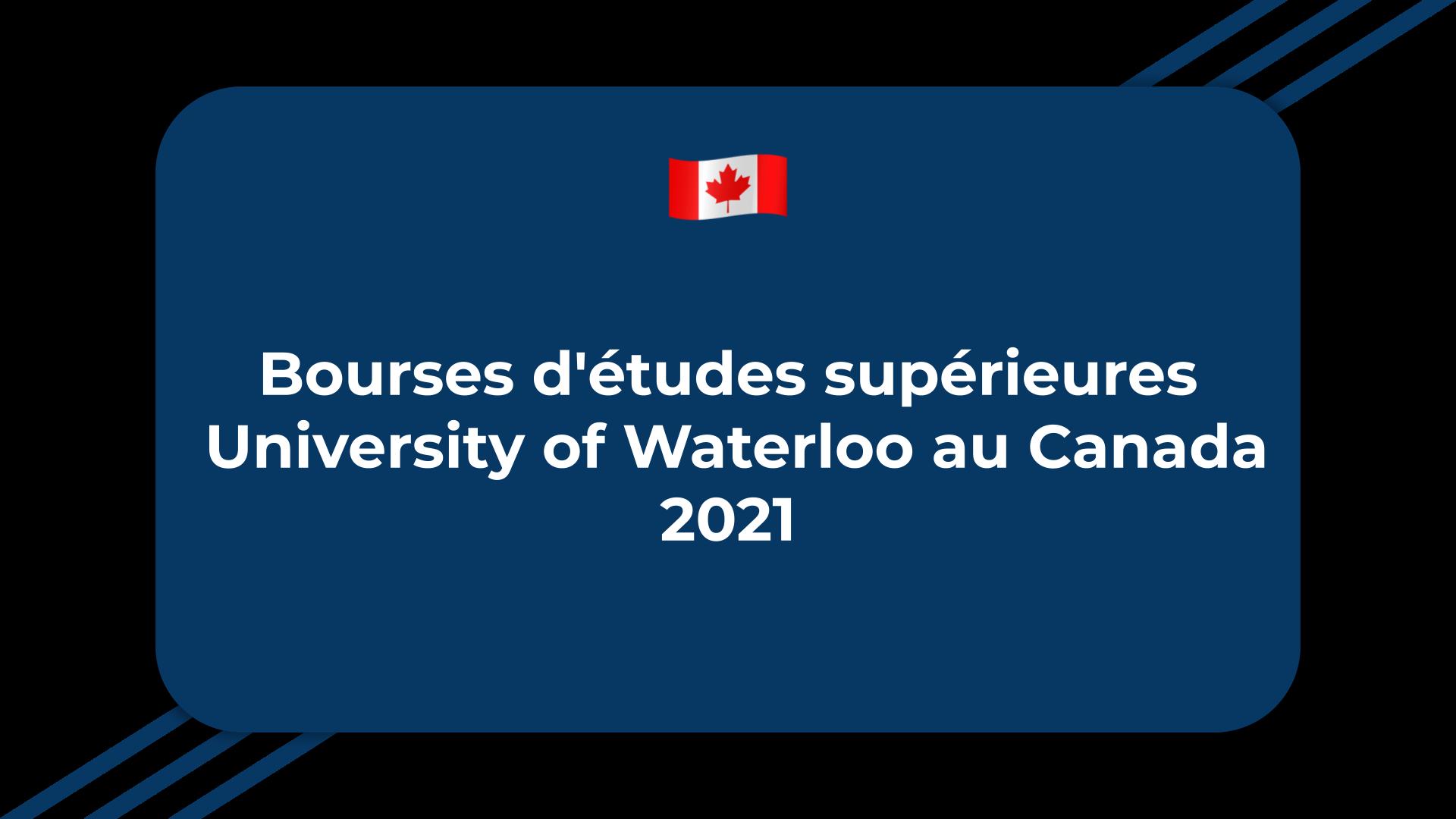 Bourses d'études supérieures University of Waterloo