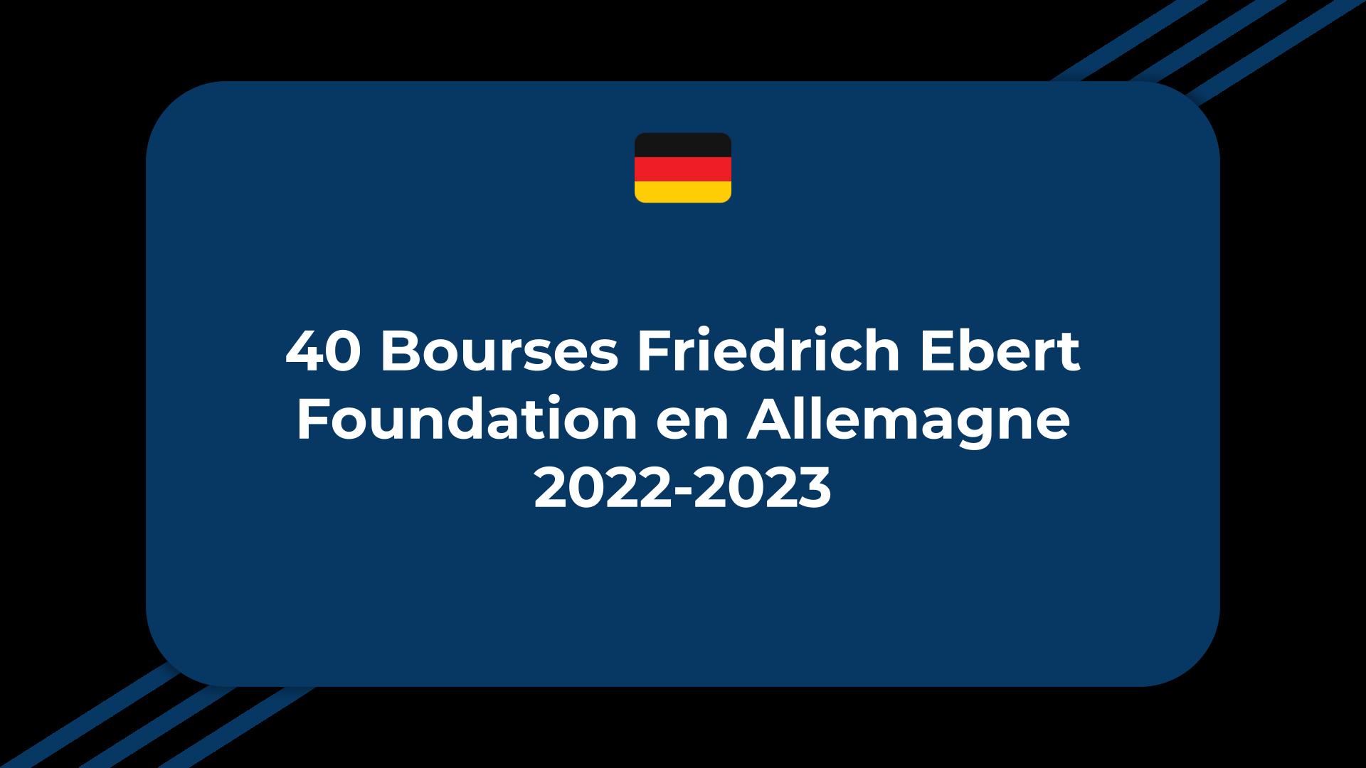 Bourses Friedrich Ebert Foundation