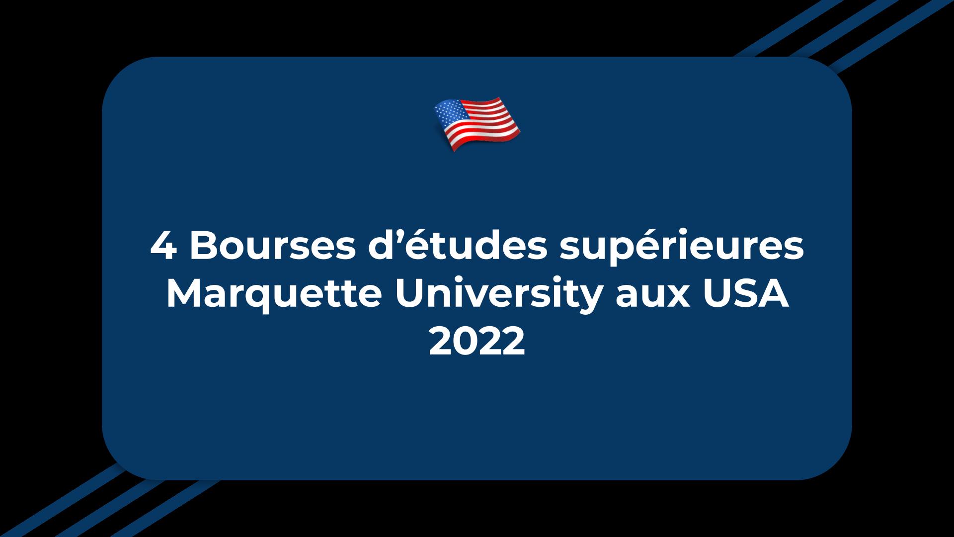 Bourses d'études supérieures Marquette University
